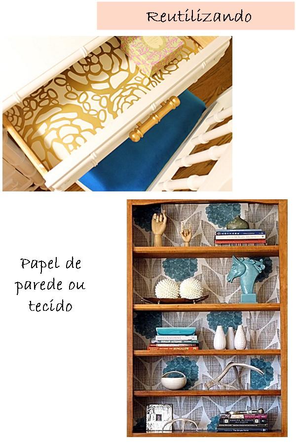 ideias que você pode fazer com o que tem - reutilizando papel de parede