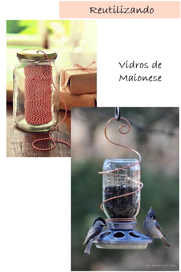 ideias que você pode fazer com o que tem - reutilizando vidro maionese